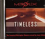 Timeless: The Essential Metroplex Classics