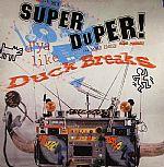 Super Duper Duck Breaks (Peanut Butter Wolf production)