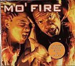 Mo' Fire