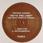 "Sky's The Limit (Yam Who's ""Spiritual"" Rework)"