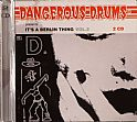 Dangerous Drums Present It's A Berlin Thing Vol 2