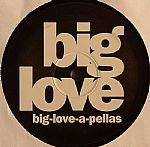 Big Love A Pellas
