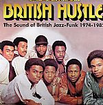 British Hustle (The Sound Of British Jazz-Funk 1974-1982)