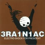 Electro Shock For President (reissue)