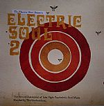 Electric Soul 2 (The Second Instalment Of Late Night Psychedelic Soul Music)