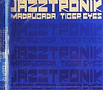 Madrugada/Tiger Eyes