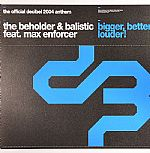 Bigger Better Louder! (The Official Decibel Anthem 2004)