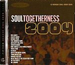 Soul Togetherness 2004 (15 Modern Soul Room Gems)