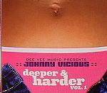 Deeper & Harder Vol 1