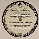 U Gotta Believe