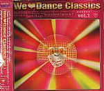 We Love Dance Classics Vol 1