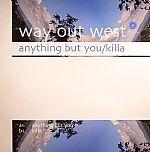 Anything But You/Killa