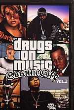 Drugs On Music: Cocaine City Volume 2