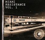 Miami Resistance Vol 1