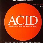 Acid: Can You Jack? (Chicago Acid & Experimental House 1985-1995)