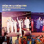 Creme De La Creme Volume 2: More Philly Soul Classics & Rarities