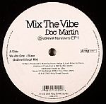 Doc Martin Presents: Mix The Vibe - Sublevel Maneuvers EP 1 (sampler)