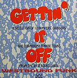 Gettin' It Off: A Selection Of 12 Bumpers, Grinders & Downright Funkee Toons From The Westbound Label