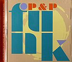 P&P Funk: A Collection Of Classic Funk From The Vaults Of P&P Records