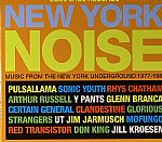 New York Noise Volume 2: Music From The New York Underground 1977-1984