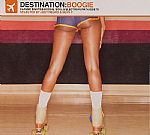 Destination: Boogie Classic Eighties Boogie Soul & Electro Funk Nuggets