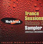 Nukleuz Trance Sessions Volume 2 (sampler)