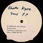 Ghetto Kyote Vocal EP