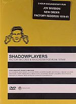 Shadowplayers: Factory Records & Manchester Post-Punk 1978-81