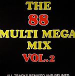 The 88 Multi Mega Mix Vol 2
