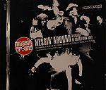 Messin Around: A Decade Of Dancefloor Jazz