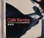 Cafe Samba: A Brazilian Lounge Experience