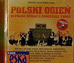 Pionear & Silver Dread Present Polski Ogien: 20 Polish Reggae & Dancehall Tunes