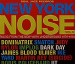 New York Noise Vol 3: Music From The New York Underground 1977-1984