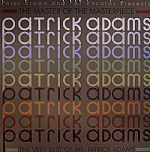 The Master Of The Masterpiece : The Very Best Of Mr Patrick Adams