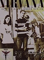 In Utero: A Classic Album Under Review