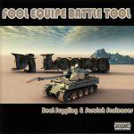 Fool Equipe Battle Tool