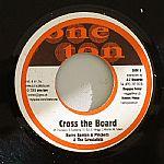 Cross The Board (Ambassador Riddim)