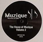 The House Of Muzique Vol 2