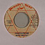 Pressure Me (Peenie Peenie Riddim)