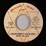 Sound Bwoy Go Sleep (Dead House Riddim)