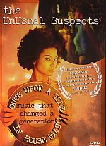 The Unusual Suspects: Once Upon A Time In House Music