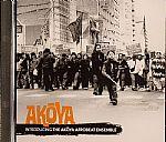 Introducing The Akoya Afrobeat Ensemble