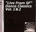 Live From SF Dance Classics Vol 1 & 2