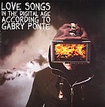 Love Songs In The Digital Age According To Gabry Ponte