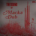 The Sound Of Macka Dub Vol 1