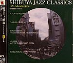 Shibuya Jazz Classics: Calm Collection Baystate Issue