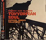 Japanese Latin Jazz :Tokyorican Soul-Raphael Sebbag  Collection
