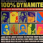 100% Dynamite: Ska Soul Rock Steady Funk & Dub In Jamaica