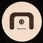 Fourty Five