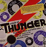 Crash Of Thunder: Boss Soul Funk & R&B Sides From The Vaults Of King, Federal and Deluxe